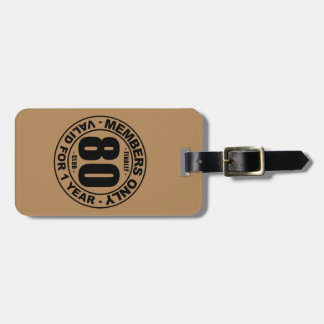 Finally 80 club luggage tag