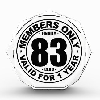 Finally 83 club acrylic award