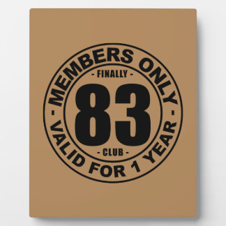 Finally 83 club plaque