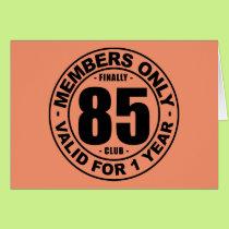 Finally 85 club card