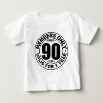 Finally 90 club baby T-Shirt