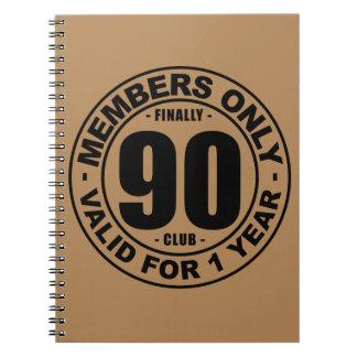 Finally 90 club notebook