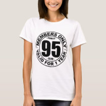 Finally 95 club T-Shirt