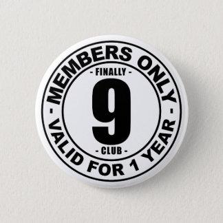 Finally 9 club button