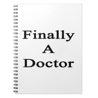 Finally A Doctor Spiral Note Books