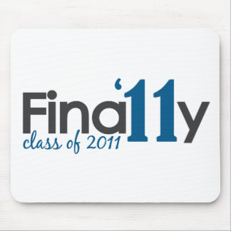 Finally Class of 2011 Mouse Pads