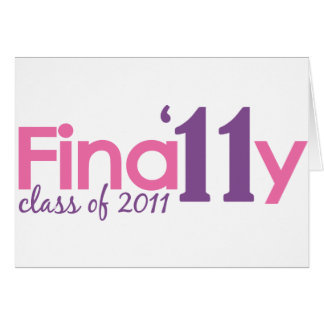 Finally Class of 2011 Pink Card