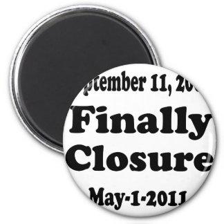 Finally Closure Sept 11 2 Inch Round Magnet