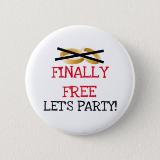 Finally Free Let's Party Button