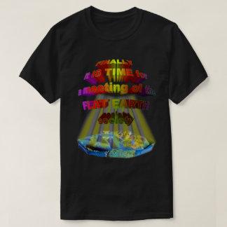 Finally,meeting of the FLAT EARTH SOCIETY Tee Shirt