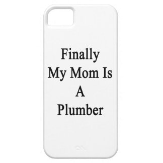 Finally My Mom Is A Plumber iPhone 5/5S Case