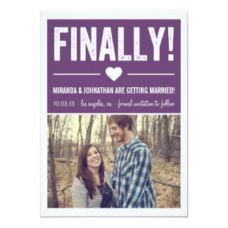 """Finally - Purple Photo Save The Date Announcements 5"""" X 7"""" Invitation Card"""