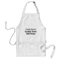 Finally Retired:  Goodbye Tension, Hello Pension Adult Apron