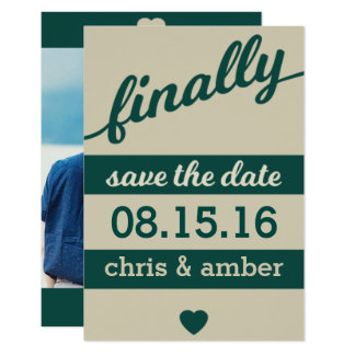Finally ! Save the Date Card