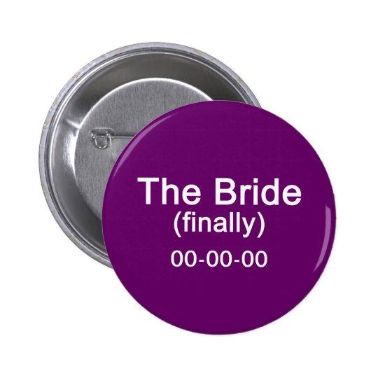 Finally the Bride Gift Button