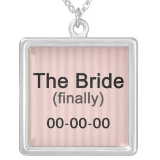 Finally the Bride Necklace Pendant necklace