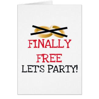 Finalmente libre vayamos de fiesta tarjeta de felicitación