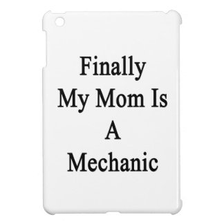 Finalmente mi mamá es mecánico
