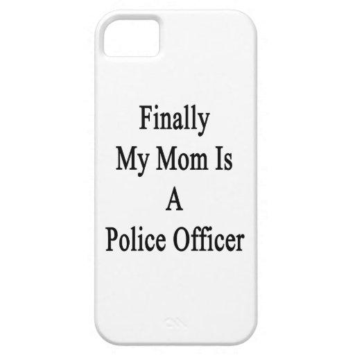 Finalmente mi mamá es oficial de policía iPhone 5 protector