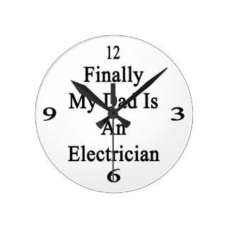 Finalmente mi papá es electricista reloj redondo mediano