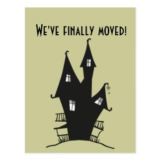 ¡Finalmente nos hemos movido! Casa frecuentada Tarjeta Postal
