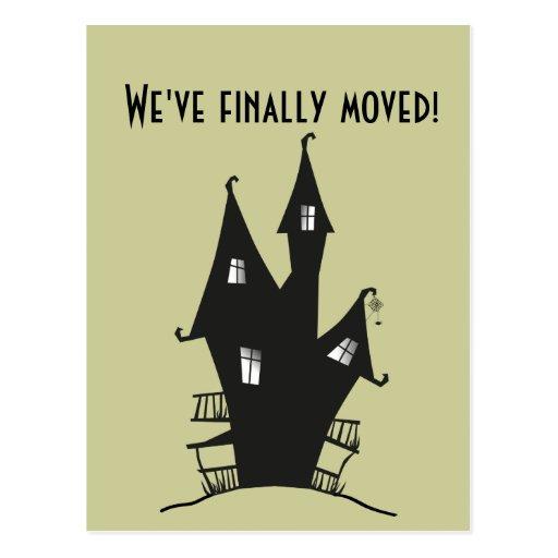 ¡Finalmente nos hemos movido! Casa frecuentada Postal