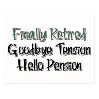 Finalmente retirado:  Adiós tensión, hola pensión Postales
