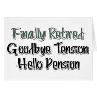 Finalmente retirado Adiós tensión hola pensión Tarjetón