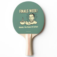 Finals Week: Behold Power Coffee Ping-Pong Paddle