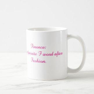 Finance and Fashion mug