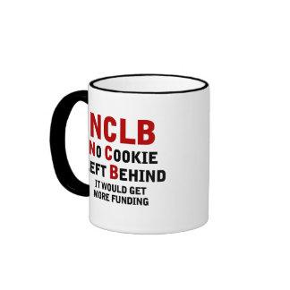 Financiación NCLB ninguna galleta dejada detrás Taza De Café