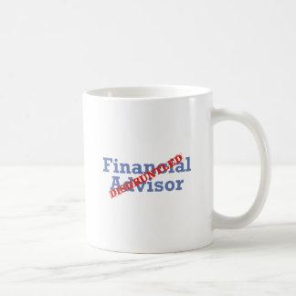 Financial Advisor / Disgruntled Coffee Mug