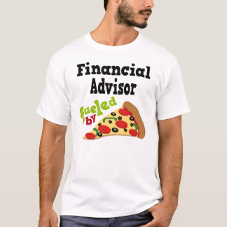 Financial Advisor (Funny) Pizza T Shirt