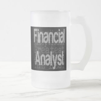 Financial Analyst Extraordinaire Frosted Glass Beer Mug