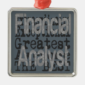 Financial Analyst Extraordinaire Metal Ornament
