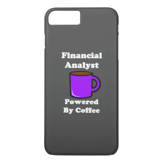 """Financial Analyst"" Powered by Coffee iPhone 8 Plus/7 Plus Case"