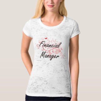 Financial Manager Artistic Job Design with Butterf T-Shirt