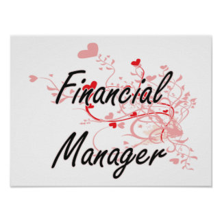 Financial Manager Artistic Job Design with Hearts Poster