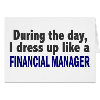 Financial Manager During The Day Greeting Card