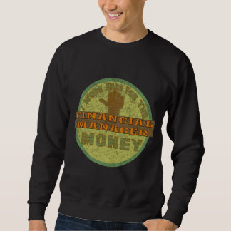 FINANCIAL MANAGER PULL OVER SWEATSHIRT
