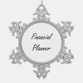 Financial Planner Artistic Job Design Snowflake Pewter Christmas Ornament