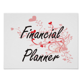 Financial Planner Artistic Job Design with Hearts Poster