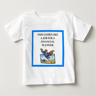 FINANCIAL PLANNER BABY T-Shirt