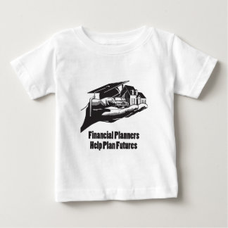 Financial Planners Help Plan Futures Baby T-Shirt