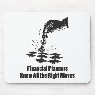 Financial Planners Know All Right Moves Mouse Pad
