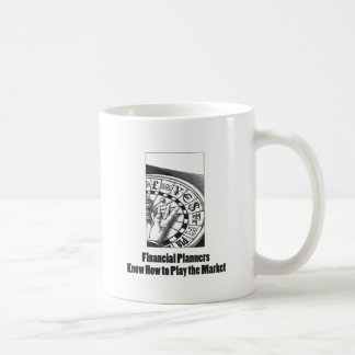 Financial Planners Know How to Play the Market Coffee Mug