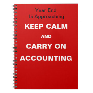 Financial Year End Accounting Quote - Keep Calm Notebook
