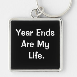 Financial Year End Motivational Accounting Quote Silver-Colored Square Keychain