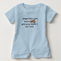 Find A Cure Before MS Gets On Daddy's Last Nerve Baby Romper