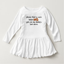 Find A Cure Before MS Gets On Daddy's Last Nerve Dress